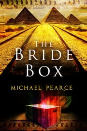 The Bride Box - A mystery series set in Egypt at the start of the 20th century ebook by Michael Pearce