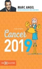Cancer 2019 ebook by Marc ANGEL
