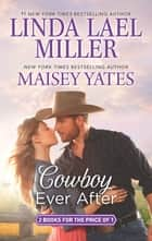 Cowboy Ever After - Big Sky Mountain\Bad News Cowboy ebook by Linda Lael Miller, Maisey Yates