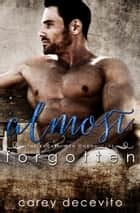 Almost Forgotten ebook by