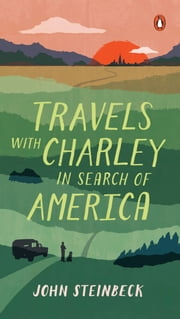 Travels with Charley in Search of America ebook by John Steinbeck, Jay Parini