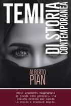 Temi di storia contemporanea ebook by Alberto Pian