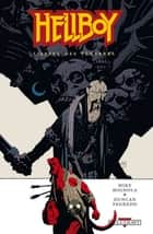 Hellboy T09 - L'Appel des ténèbres ebook by Mike Mignola