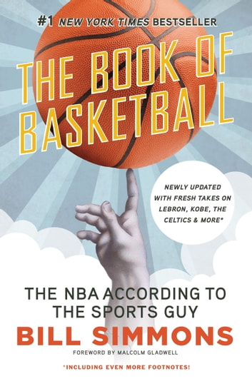 The Book of Basketball - The NBA According to The Sports Guy ebook by Bill Simmons