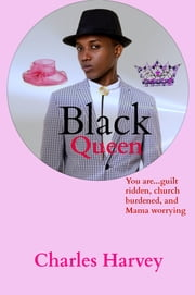 Black Queen ebook by Charles Harvey