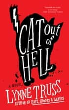 Cat Out of Hell ebook by Lynne Truss