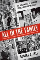 All in the Family ebook by Robert O. Self
