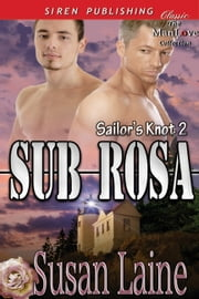 Sub Rosa ebook by Susan Laine