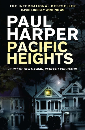 Pacific Heights - A Marten Fane mystery ebook by Paul Harper
