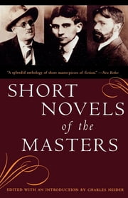 Short Novels of the Masters ebook by Charles Neider