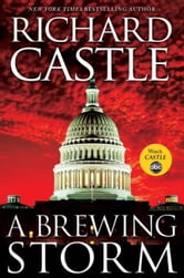 A Brewing Storm - A Derrick Storm Short ebook by Richard Castle