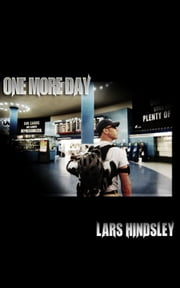 One More Day ebook by Lars Hindsley