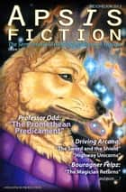 Apsis Fiction Volume 1, Issue 1: Mesohelion 2013 - The Semi-Annual Anthology of Goldeen Ogawa ebook by Goldeen Ogawa