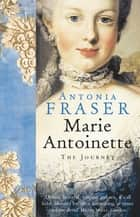 Marie Antoinette ebook by Lady Antonia Fraser