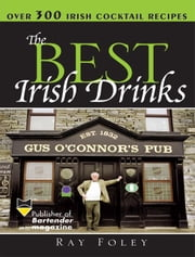 The Best Irish Drinks ebook by Ray Foley