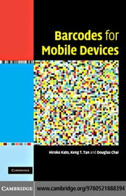 Barcodes for Mobile Devices ebook by Kato, Hiroko