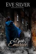 Dark Embrace ebook by