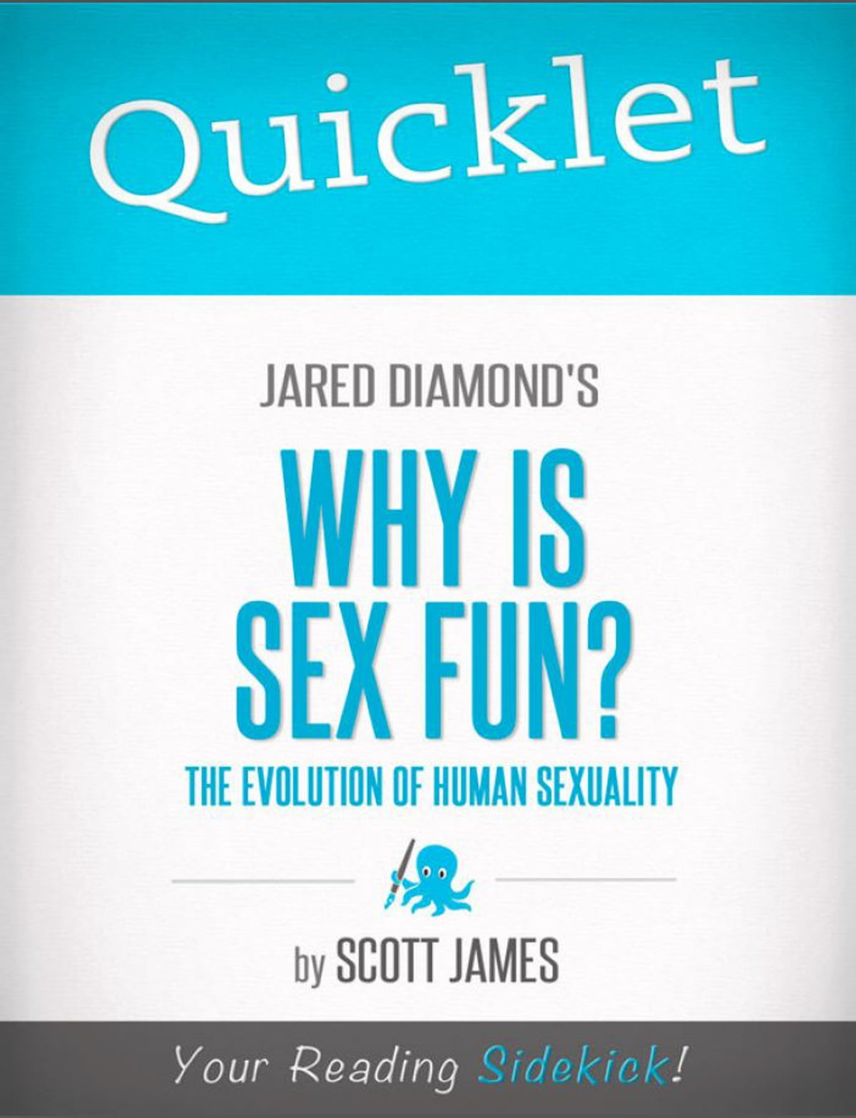 Why is sex fun cliff notes