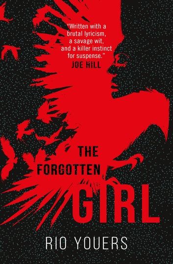 The Forgotten Girl ebook by Rio Youers
