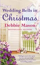 Wedding Bells in Christmas ebook by Debbie Mason
