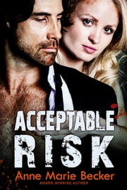 Acceptable Risk ebook by Anne Marie Becker
