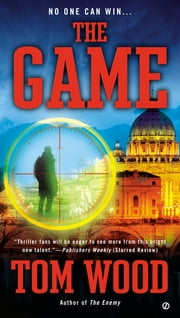 The Game ebook by Tom Wood