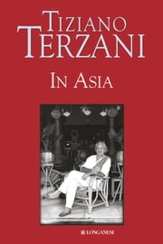 In Asia ebook by Tiziano Terzani