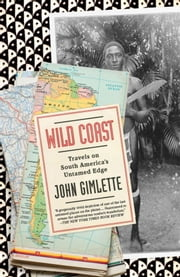 Wild Coast ebook by John Gimlette