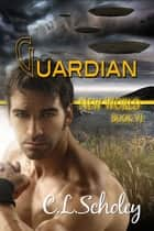 Guardian ebook by C.L. Scholey