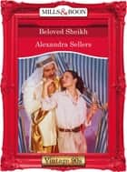 Beloved Sheikh (Mills & Boon Vintage Desire) ebook by Alexandra Sellers