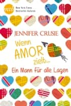 Ein Mann für alle Lagen ebook by Jennifer Crusie