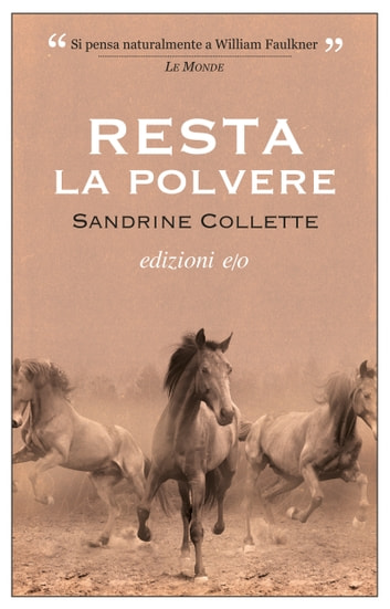 Resta la polvere ebook by Sandrine Collette