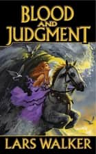 Blood and Judgement ebook by Lars Walker