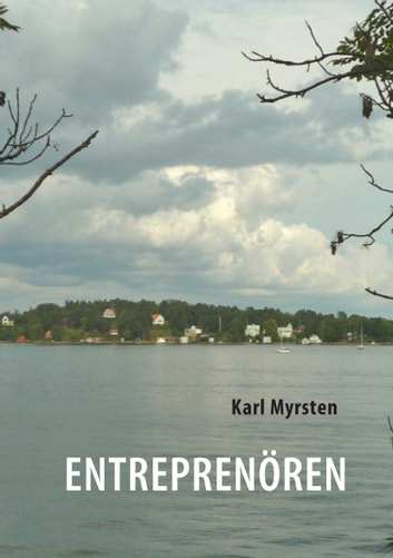 Entreprenören eBook by Karl Myrsten