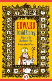 Edward ebook by David Storey,Donald Parker