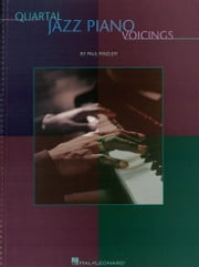 Quartal Jazz Piano Voicings (Music Instruction) ebook by Paul Rinzler