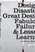 Design Disasters ebook by Steven Heller