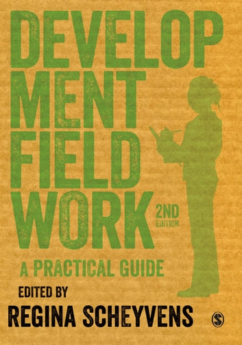 Development Fieldwork - A Practical Guide ebook by