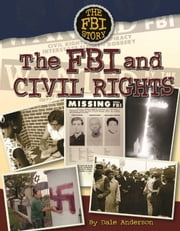 The FBI and Civil Rights ebook by Dale Anderson