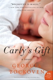 Carly's Gift ebook by Georgia Bockoven