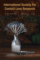 International Society For Contact Lens Research ebook by OD Raymond I. Myers