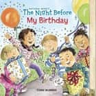 The Night Before My Birthday ebook by Amy Wummer, Natasha Wing, Marcie Millard
