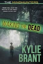 Waking the Dead ebook by