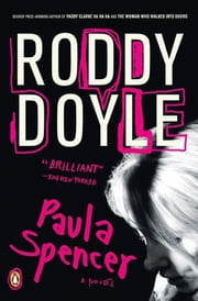 Paula Spencer - A Novel ebook by Roddy Doyle