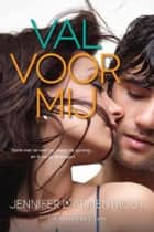 Val voor mij ebook by Jennifer L. Armentrout