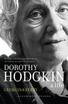 Dorothy Hodgkin ebook by Georgina Ferry