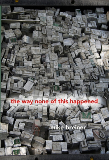 the way none of this happened ebook by Mike Breiner
