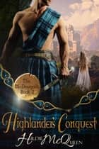 Highlander's Conquest - The McDougalls, #2 ebook by Hildie McQueen