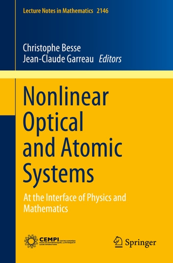 Nonlinear Optical and Atomic Systems - At the Interface of Physics and Mathematics ebook by