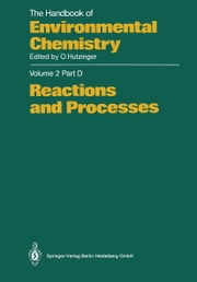 Reactions and Processes ebook by P.B. Barraclough,N.O. Crossland,W. Mabey,C.M. Menzie,T. Mill,P.B. Tinker,M. Waldichuk,C.J.M. Wolff,Rudolf Herrmann